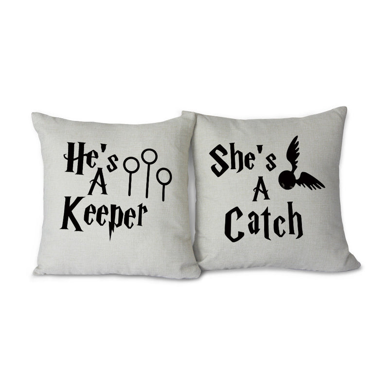 """He's A Keeper / She's A Catch"" 2pcs Set Pillow Cover"