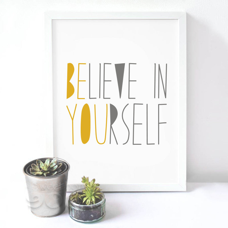"""Believe In Yourself"" Canvas Art"
