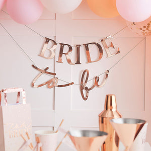 Rose Gold Bride To Be Banner