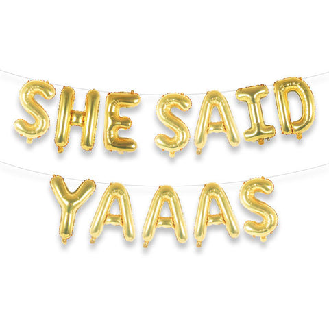 "SHE SAID YAAAS 16"" Gold Foil Letter Balloon Banner Kit"