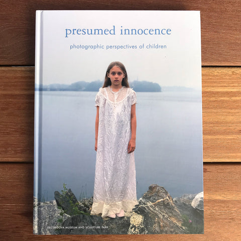 Presumed Innocence: Photographic Perspectives of Children