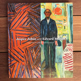 Jasper Johns and Edvard Munch: Inspiration and Transformation by John Ravenal