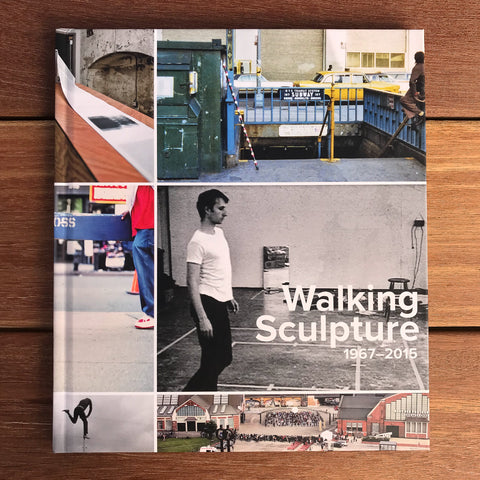 Walking Sculpture 1967 - 2015 Exhibition Catalogue