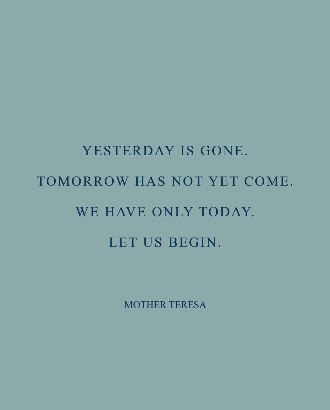 Dote Quote - Mother Teresa
