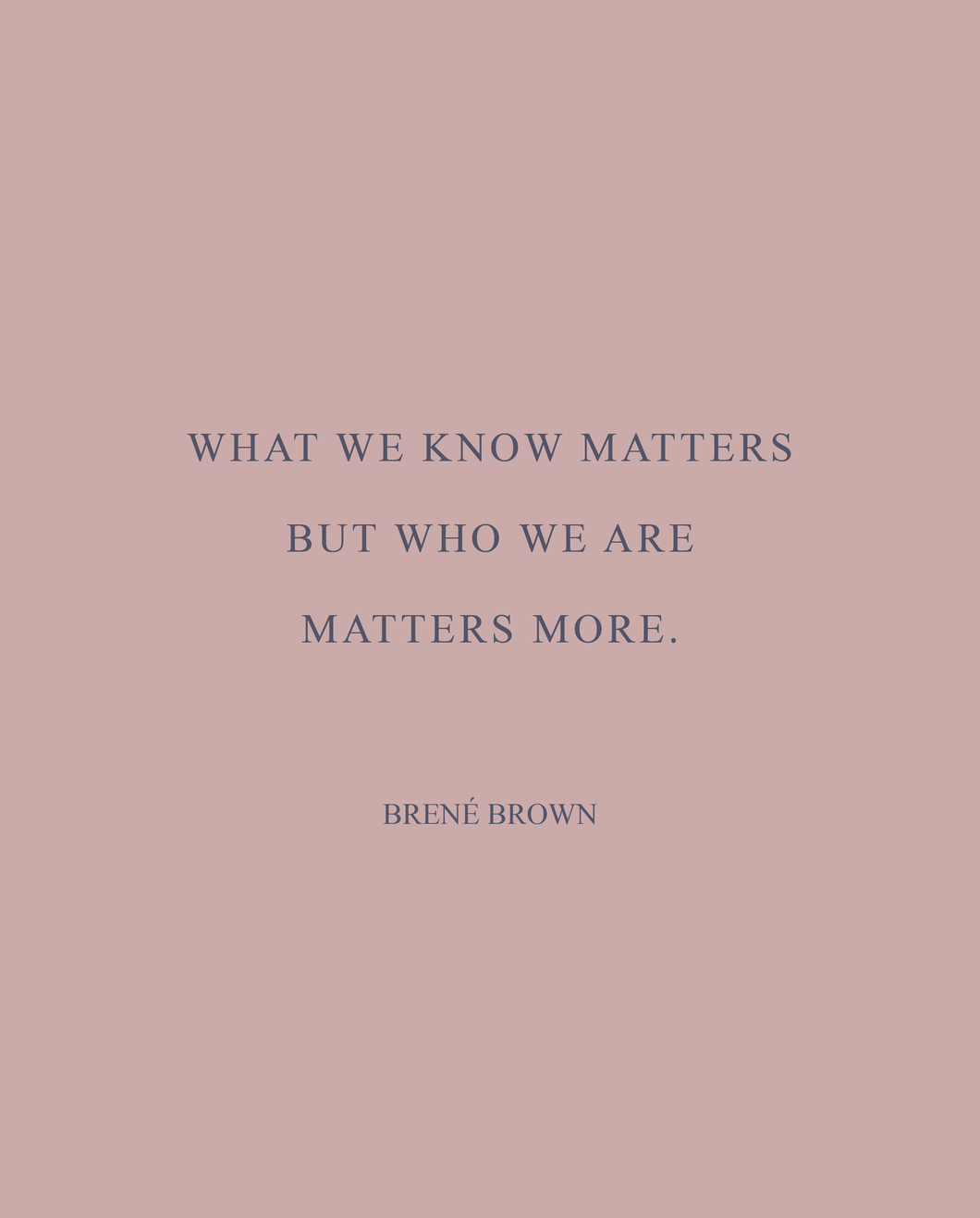 Dote Quote - Brene Brown