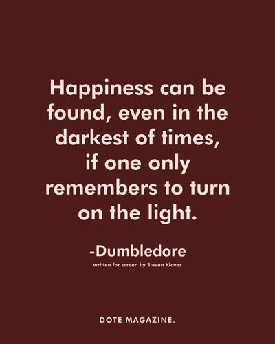 Dote Quote: Dumbledore