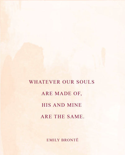 Dote Quote Wedding - Emily Bronte