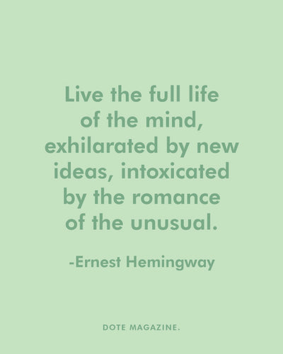 Dote Quote: Ernest Hemingway