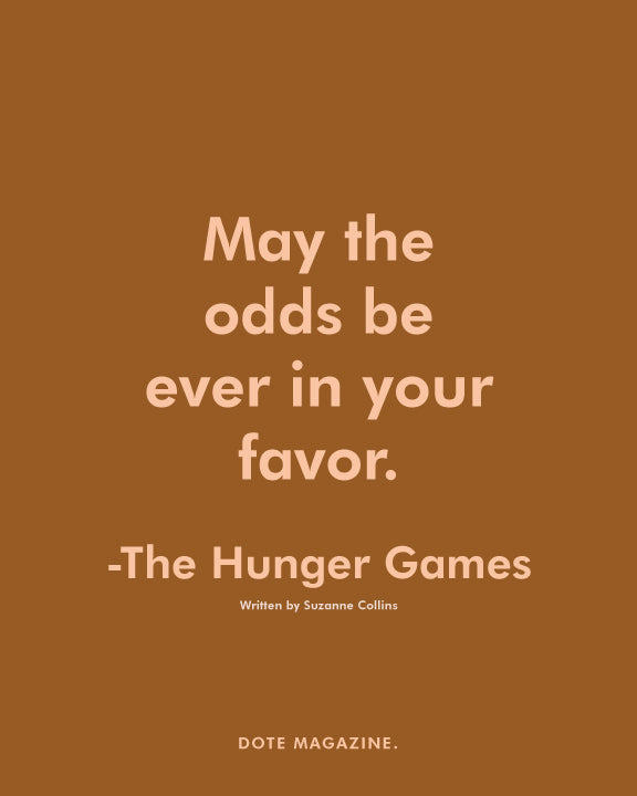 Dote Quote: Hunger Games