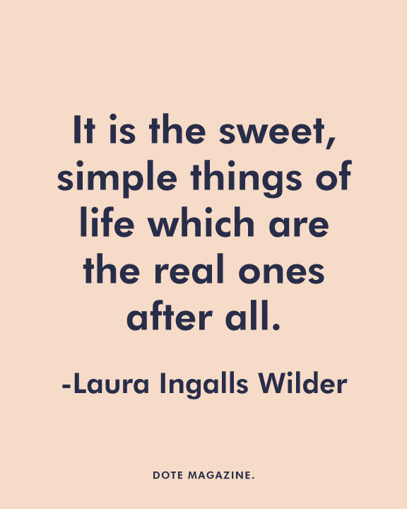 Dote Quote: Laura Ingalls Wilder