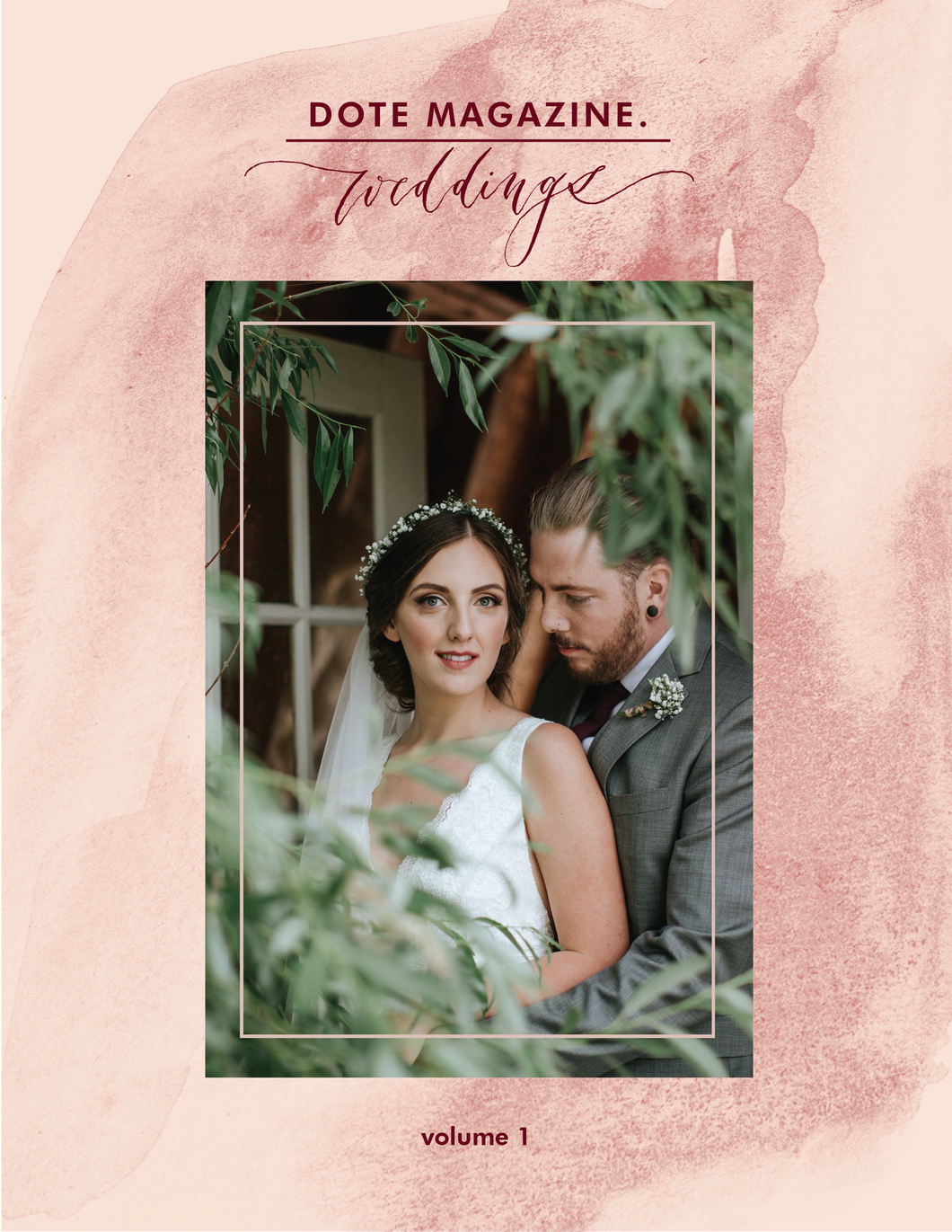 Dote Magazine Weddings Volume 1