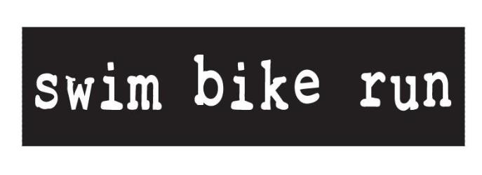 Swim Bike Run Bumper Sticker Decal Black With White Baysix