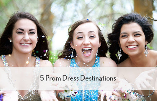 5 Prom Dress Destinations