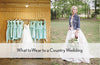 What to Wear to a Country Wedding