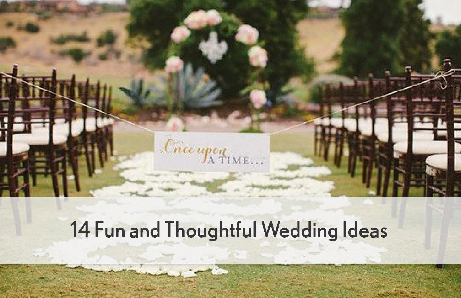 14 Fun  Fun Wedding Ideas