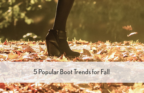 5 Popular Boot Trends for Fall