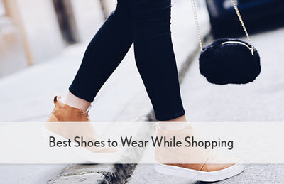 Best Shoes to Wear While Shopping