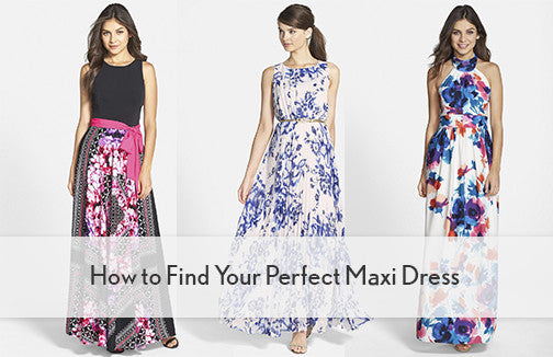 How to Find Your Perfect Maxi Dress