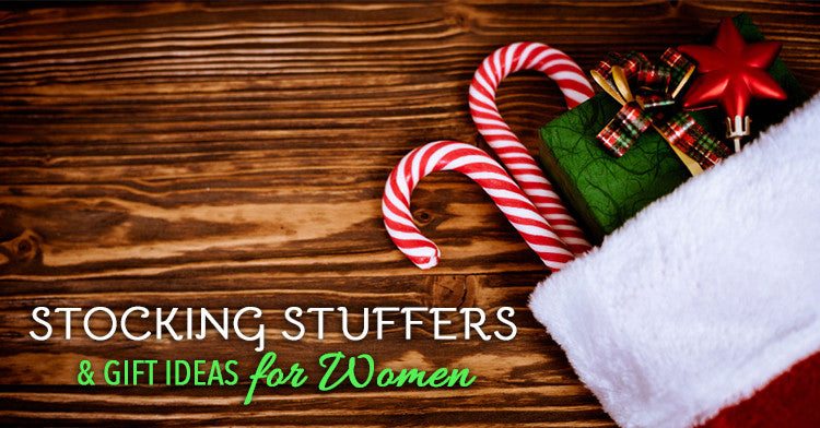 Practical and Amazing Stocking Stuffers Women Will Love!