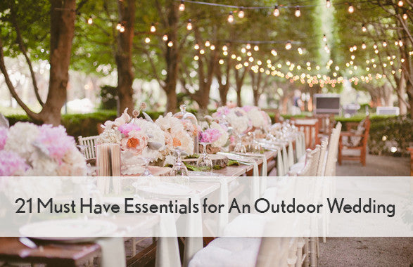 21 Must Have Essentials for An Outdoor Wedding.