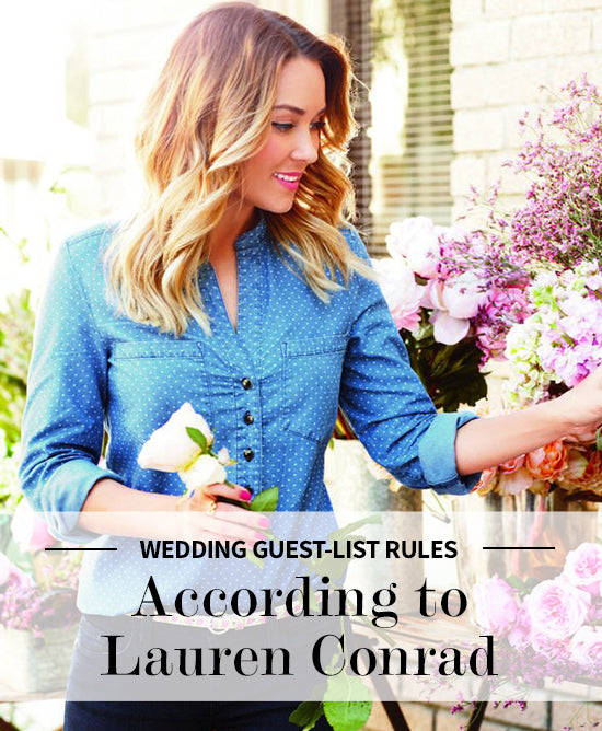 lauren conrad wedding tips