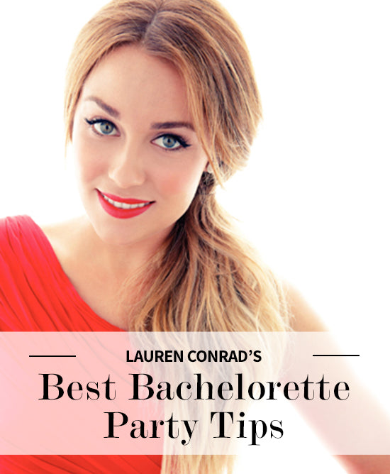 Lauren Conrad Bachelorette tips