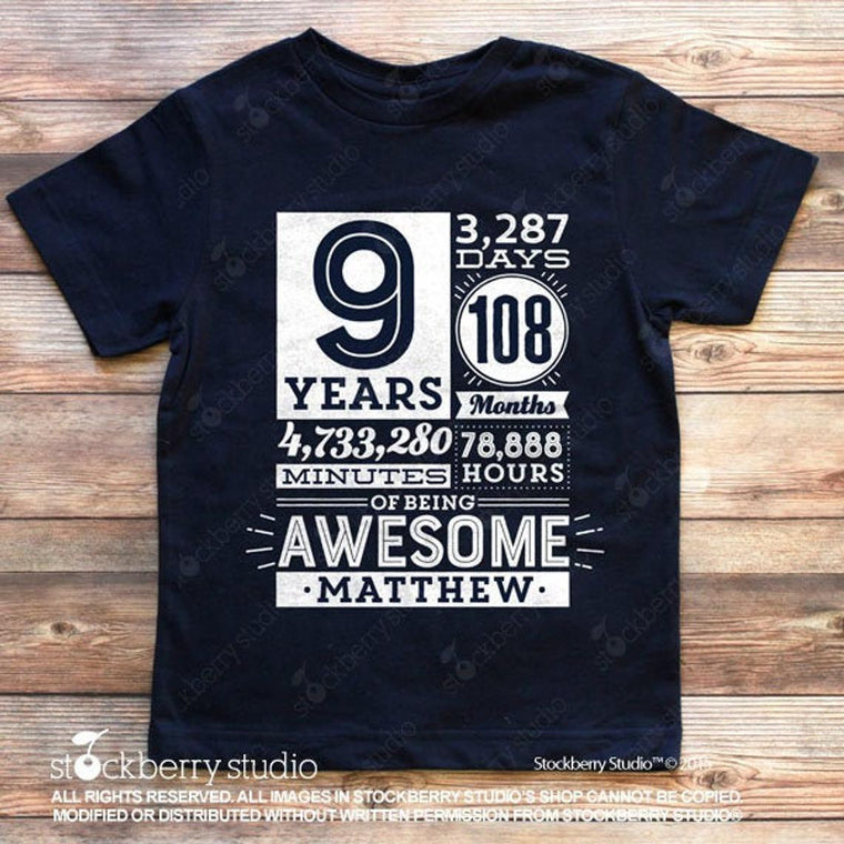 9 Years of Being Awesome Birthday Shirt (any age) - Stockberry Studio