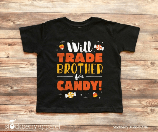 Will Trade Brother for Candy Halloween Shirt