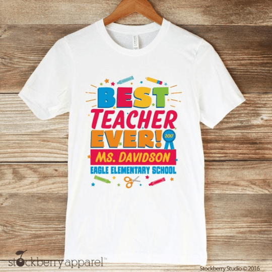 Best Teacher Ever Shirt - Stockberry Studio