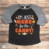 I'm Just Here for the Candy Halloween Shirt - Stockberry Studio