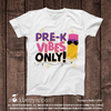 Pre-k Vibes Only Shirt - Preschool Shirt