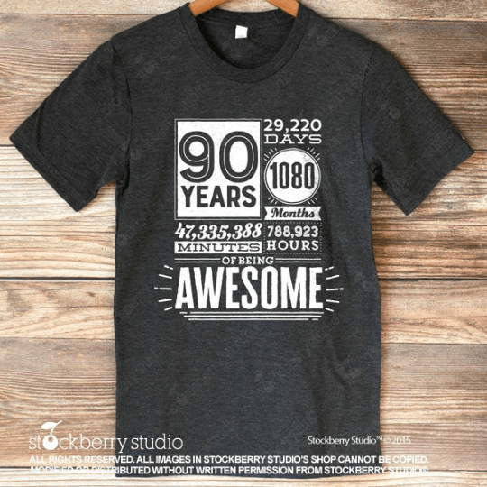90 Years of Being Awesome Birthday Shirt (any age) - Stockberry Studio