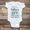 I'm your Father's Day Gift! Mom Says You're Welcome! - Stockberry Studio