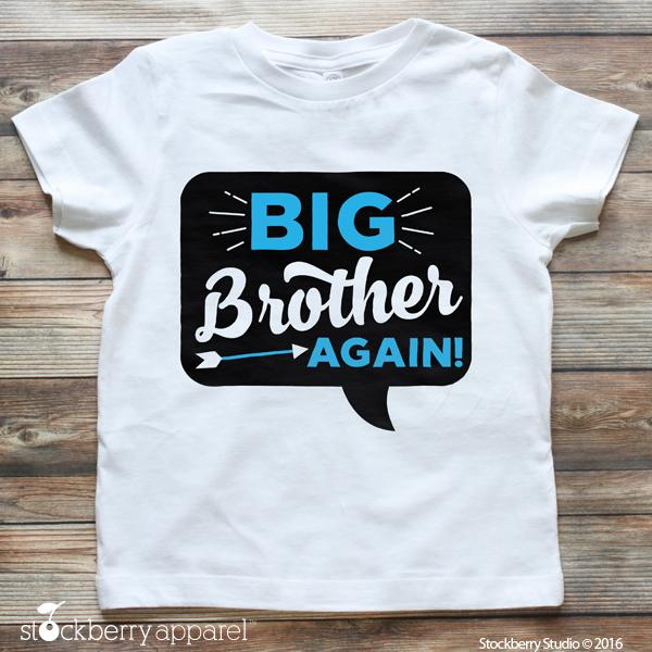 Big Brother Again Pregnancy Announcement Shirt