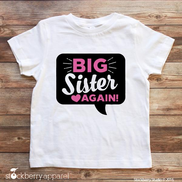 Big Sister Again Pregnancy Announcement T Shirt