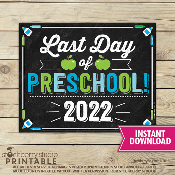Last Day of Preschool 2020 Sign (Blue & Green) - Any Grade