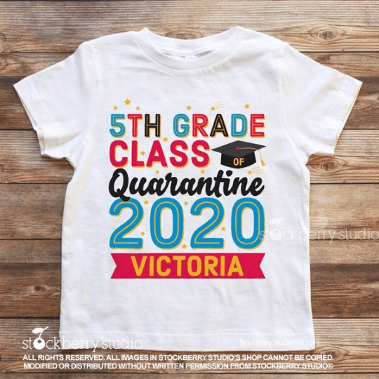 5th Grade Graduation Quarantine Shirt - Stockberry Studio