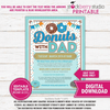 Donuts with Dad Invitation PTA School Event Flyer Father's Day PTO Fundraiser Dad Appreciation Breakfast Printable - Stockberry Studio