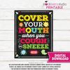 Cover Your Mouth When You Cough or Sneeze Sign - Stockberry Studio