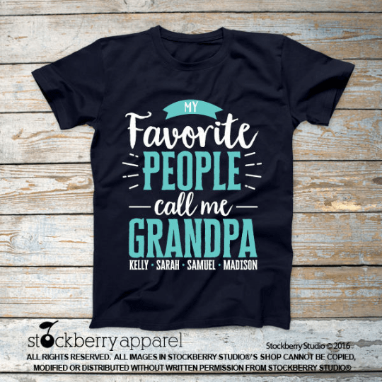 My Favorite People Call Me Grandpa Shirt with Grandkids Names
