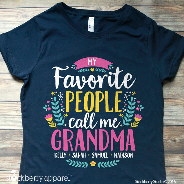 My Favorite People Call Me Grandma Shirt with Grandkids Names - Stockberry Studio