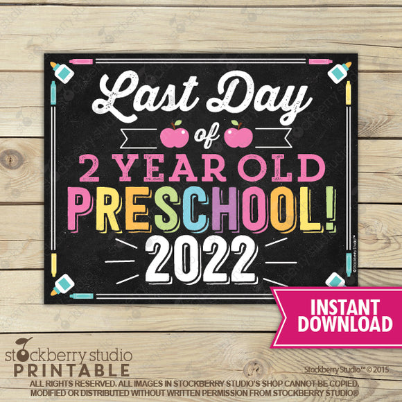 Last Day of Preschool 2020 Sign (Pastel Colors) - Any Grade