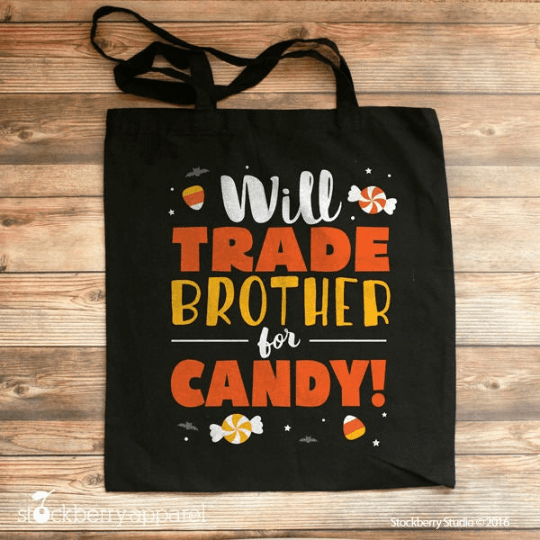Trick or Treat Bag - Will Trade Brother for Candy - Halloween Tote Bag for Kids
