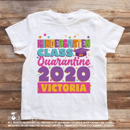 Kindergarten Graduation Quarantine Shirt - Stockberry Studio