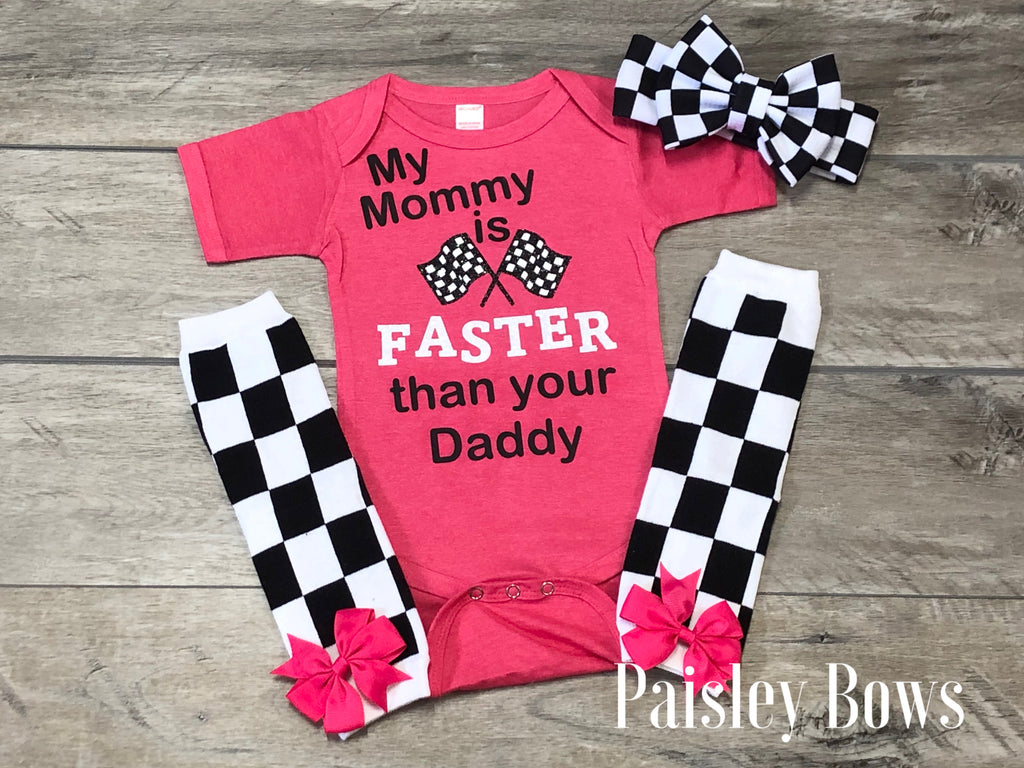 My Mommy Is Faster Than Your Daddy - Paisley Bows