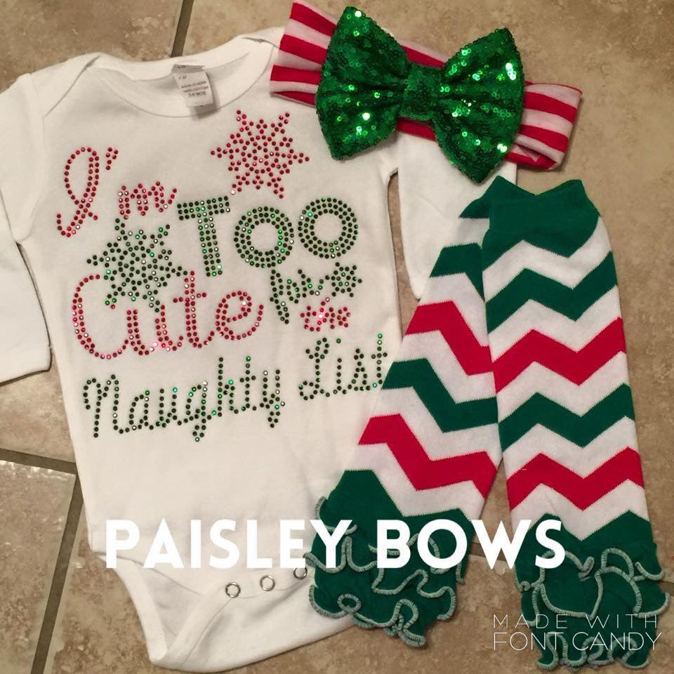 I'm Too Cute For The Naughty List - Paisley Bows