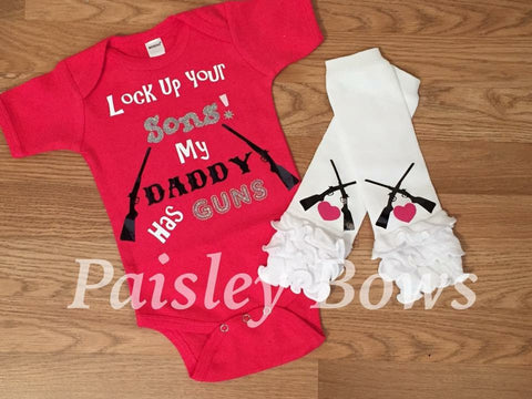 Lock Up Your Sons My Daddy Has Guns - Paisley Bows