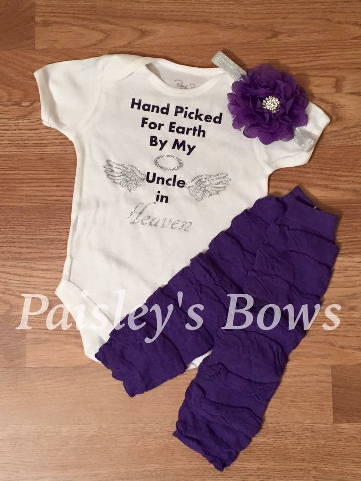 Hand Picked For Earth By My Uncle In Heaven - Paisley Bows