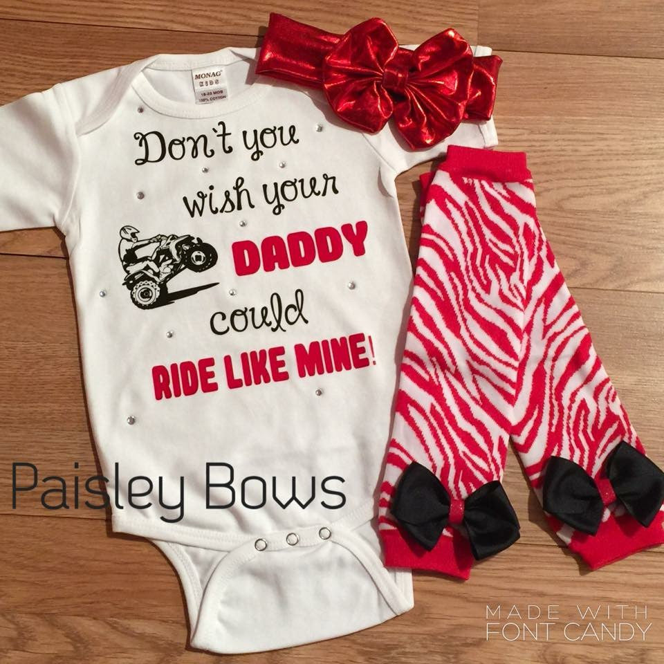 Don't You wish Your Daddy Could Ride Like Mine - Paisley Bows