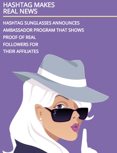 Hashtag Sunglasses Collab Program shows proof of support and followers from day 1!